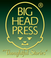 Big Head Press, publisher of Thoughtful Stories