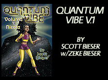 Quantum Vibe Vol 1: Nicole, by Scott Bieser, 236 pages