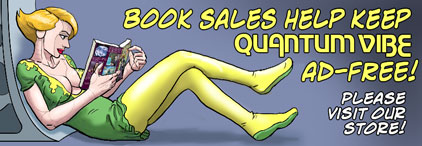 Book Sales Help Keep Quantum Vibe Ad-Free! Please visit our store!